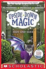 Hide and Seek (Upside-Down Magic #7) Kindle Edition