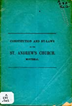 Constitution and By-laws of the St. Andrew's Church Montreal