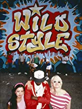 Best wild style movie Reviews