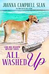 All Washed Up: Book #3 in the Cara Mia Delgatto Mystery Series Kindle Edition