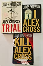 3 Books! 1) Alex Cross's Trial 2) I Alex Cross 3) Kill Alex Cross