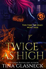 Twice As High: A Vampire Urban Fantasy Mystery (Order of the Dragon: Wolf's Den) Kindle Edition