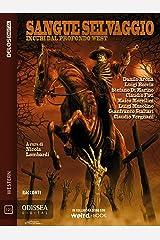Sangue selvaggio (Italian Edition) Kindle Edition