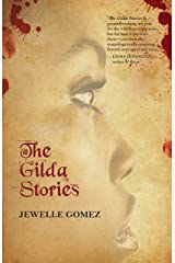 The Gilda Stories: Expanded 25th Anniversary Edition Kindle Edition
