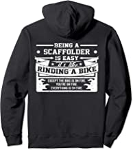 Being A Scaffolder Is Easy It's Like Riding A Bike Pullover Hoodie
