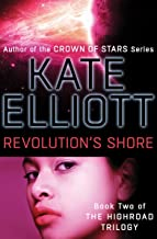 Revolution's Shore (The Highroad Trilogy Book 2)