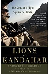 Lions of Kandahar: The Story of a Fight Against All Odds Kindle Edition