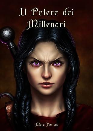 Il Potere dei Millenari (Nuova Galatia Saga - Secondo Volume Vol. 2)