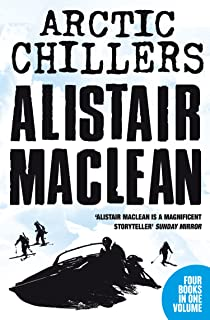 Alistair MacLean Arctic Chillers 4-Book Collection: Night Without End, Ice Station Zebra, Bear Island, Athabasca