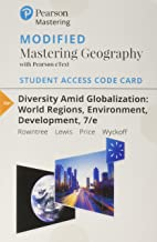 Modified Mastering Geography with Pearson eText -- Standalone Access Card -- for Diversity Amid Globalization: World Regio...