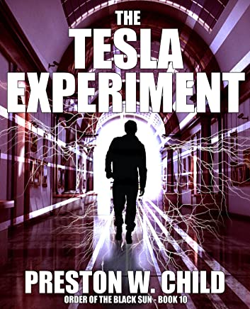 The Tesla Experiment (Order of the Black Sun Series Book 10)