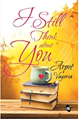 I Still Think About You Kindle Edition