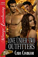Love Under Two Outfitters [The Lusty, Texas Collection] (Siren Publishing Menage Everlasting)
