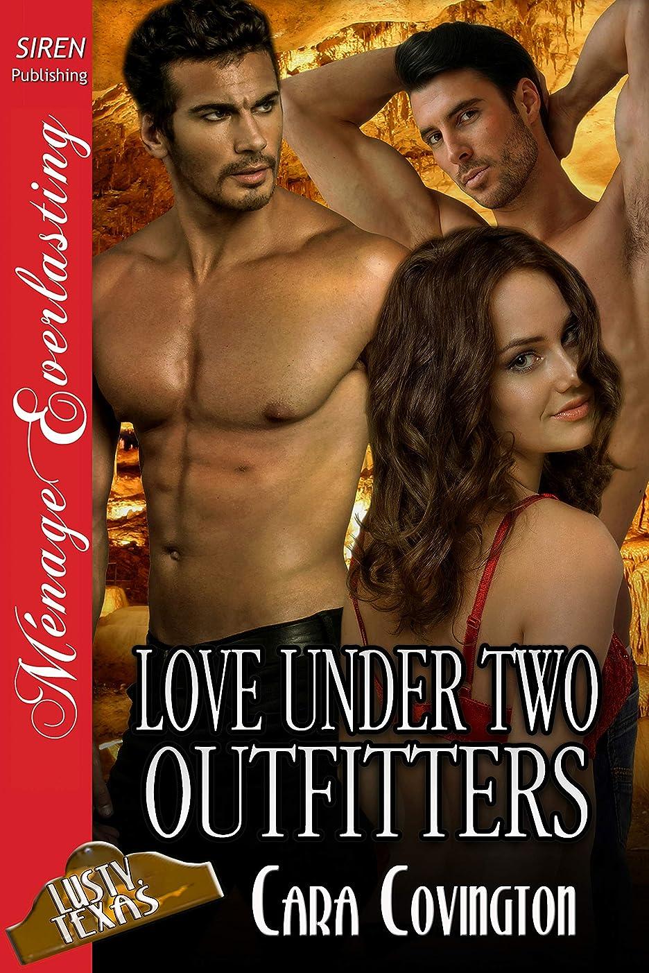 しがみつく痴漢エッセンスLove Under Two Outfitters [The Lusty, Texas Collection] (Siren Publishing Menage Everlasting) (English Edition)