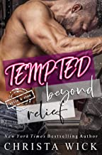 Tempted Beyond Relief: Wylie & Rhea (Far Too Tempting Book 2)