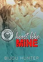 Heart Like Mine (Reapers MC: Conroe Chapter Book 3)