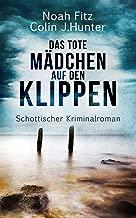 Das tote Mädchen auf den Klippen  Kriminalroman (German Edition)