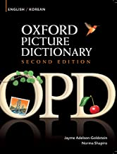 Oxford Picture Dictionary English-Korean Edition: Bilingual Dictionary for Korean-speaking teenage and adult students of English (Oxford Picture Dictionary Second Edition) (English Edition)