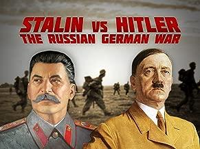 Stalin vs Hitler: The Russian German War