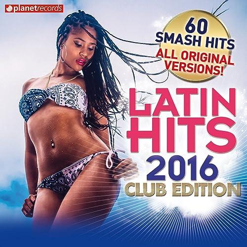 Latin Hits 2016 Club Reggaeton