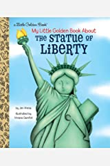 My Little Golden Book About the Statue of Liberty Kindle Edition