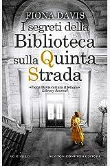 I segreti della Biblioteca sulla Quinta Strada (Italian Edition) Kindle Edition