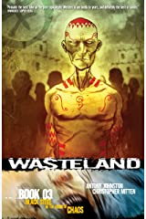 Wasteland Vol. 3: Black Steel in the Hour of Chaos Kindle Edition