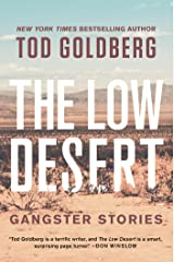 The Low Desert: Gangster Stories Kindle Edition