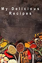 My Delicious Recipes: The perfect way to collect your favorite healthy and delicious recipes