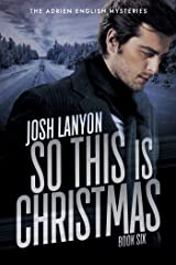 So This is Christmas: The Adrien English Mysteries Book 6 (English Edition) Format Kindle