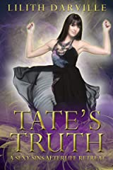 Tate's Truth: A paranormal women's fiction shared love romance (Sexy Sins Afterlife Retreat Book 4) Kindle Edition