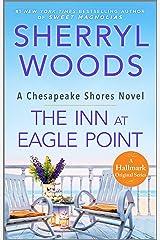 The Inn at Eagle Point (A Chesapeake Shores Novel Book 1) Kindle Edition