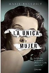 La única mujer (Planeta Internacional) (Spanish Edition) Kindle Edition