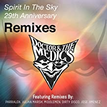 Spirit in the Sky (29th Anniversary Remixes)