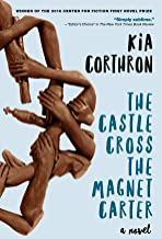 The Castle Cross the Magnet Carter: A Novel