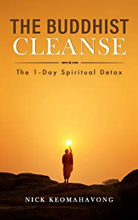 The Buddhist Cleanse: The 1-Day Spiritual Detox (English Edition)