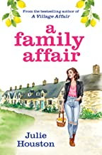 A Family Affair: the new laugh-out-loud, heartwarming read from bestselling author Julie Houston