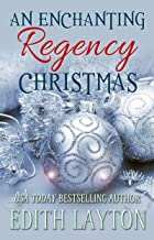 An Enchanting Regency Christmas: Four Holiday Novellas