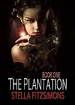 The Plantation (Book 1)