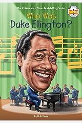 Who Was Duke Ellington? (Who Was?) Kindle Edition