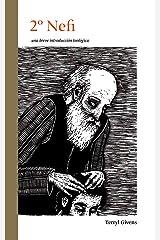 2 Nefi: una breve introducción teológica (una breve introduccion teologica) (Spanish Edition) Kindle Edition