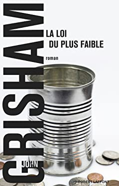 La Loi du plus faible (BEST-SELLERS) (French Edition)