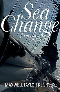 Sea Change: A Man, A Boat, A Journey Home