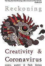Reckoning: Creativity and Coronavirus