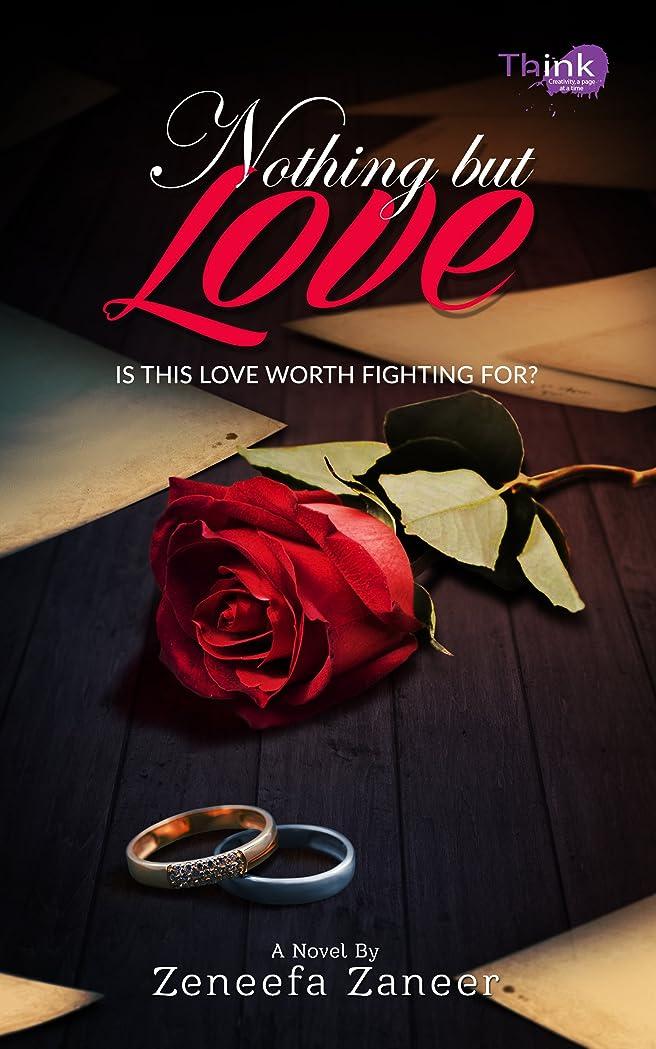 ランプ話エジプトNothing but Love: IS THIS LOVE WORTH FIGHTING FOR? (Muslim Romance) (English Edition)
