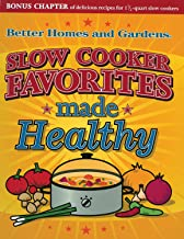 Slow Cooker Favorites Made Healthy (Better Homes and Gardens Cooking)