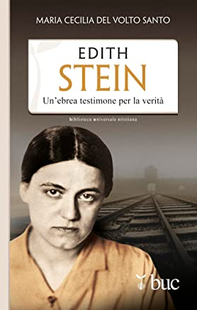 Edith Stein. Unebrea testimone per la verità