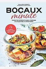 Bocaux minute : Des recettes rapides et saines que l'on peut conserver 14 jours ! (Les Comptoirs Marabout) Format Kindle