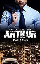 Arthur (Família Valentini Livro 3)