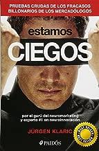 Estamos ciegos (Spanish Edition)